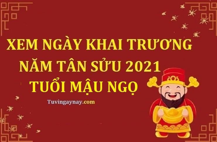 Tuổi Mậu Ngọ 1978 khai trương ngày nào tốt trong năm 2021 Tân Sửu?