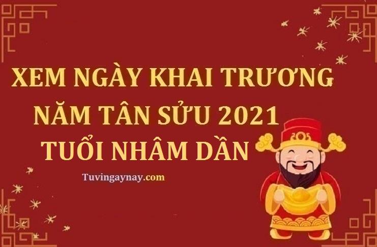 Tuổi Nhâm Dần 1962 khai trương ngày nào tốt trong năm 2021 Tân Sửu?